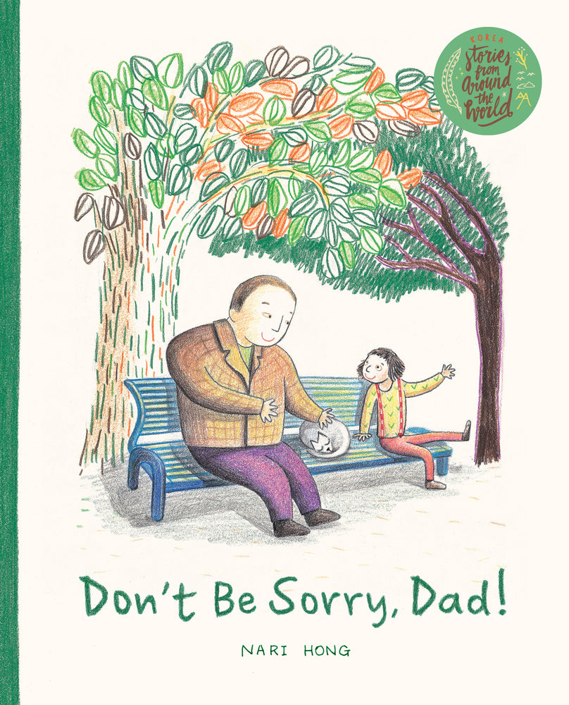 Don't Be Sorry, Dad! - Localbooks.sg