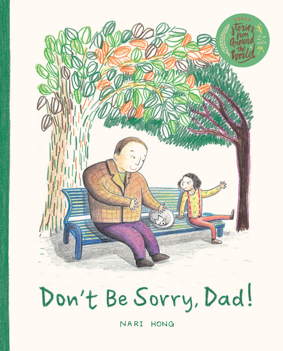 Don't Be Sorry, Dad!