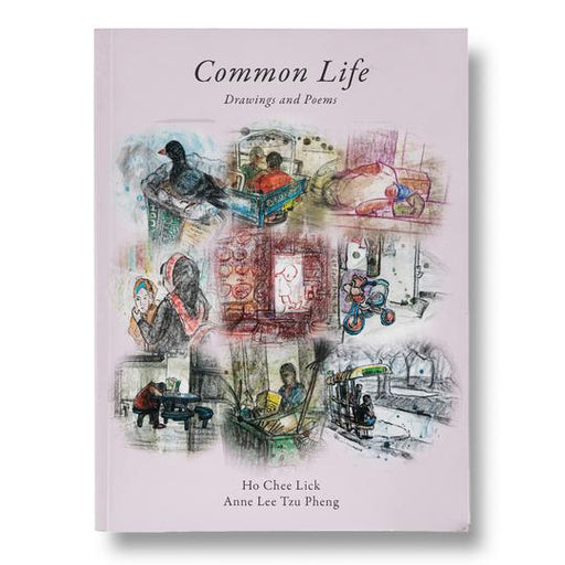 Common Life: Drawings and Poems