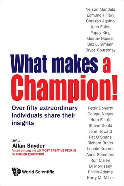 What makes a Champion!