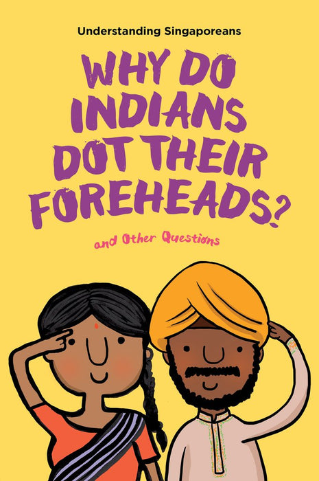 Understanding Singaporeans: Why Do Indians Dot Their Foreheads? - Localbooks.sg