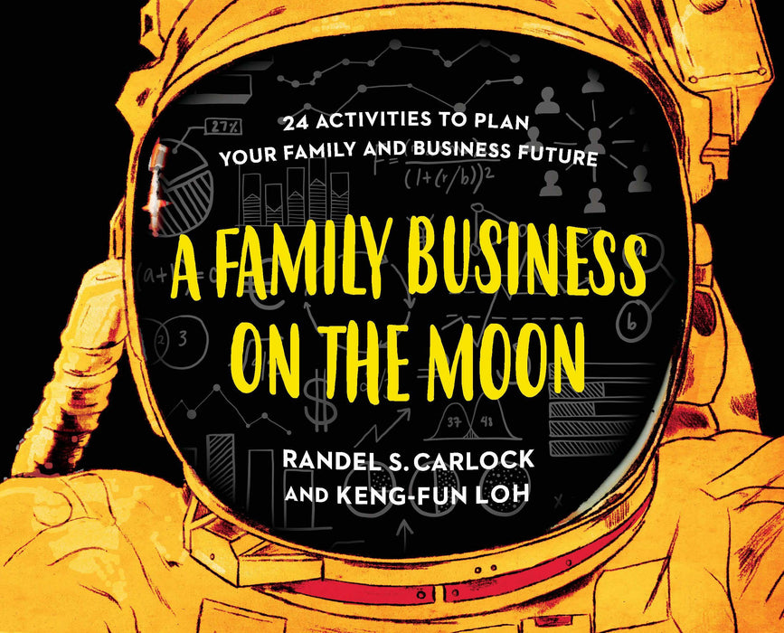 A Family Business On The Moon: 24 Activities to Plan Your Family and Business Future - Localbooks.sg
