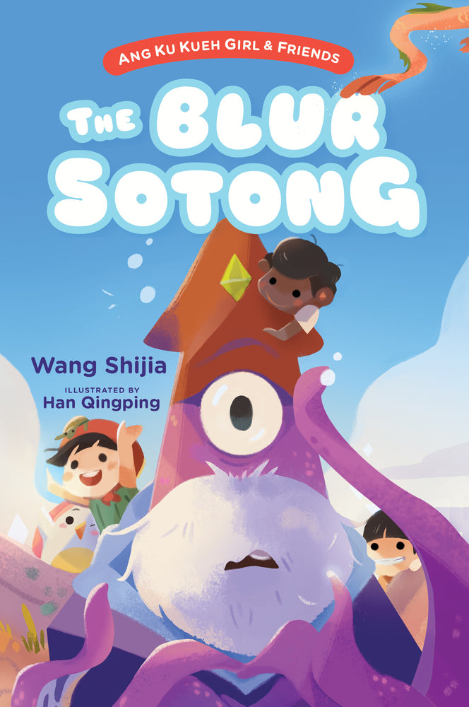 Ang Ku Kueh Girl & Friends: The Blur Sotong - Localbooks.sg
