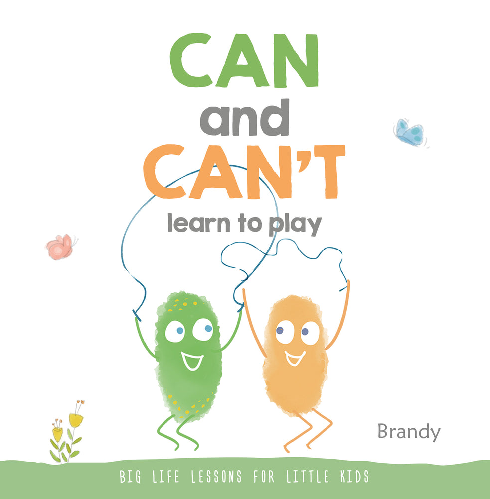 Big Life Lessons: Can & Can't Learn to Play