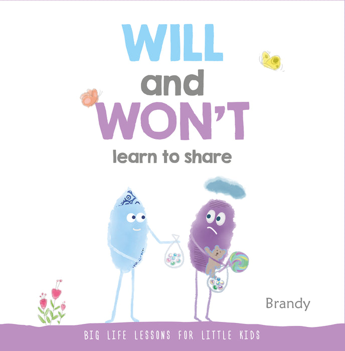 Big Life Lessons: Will & Won't Learn to Share