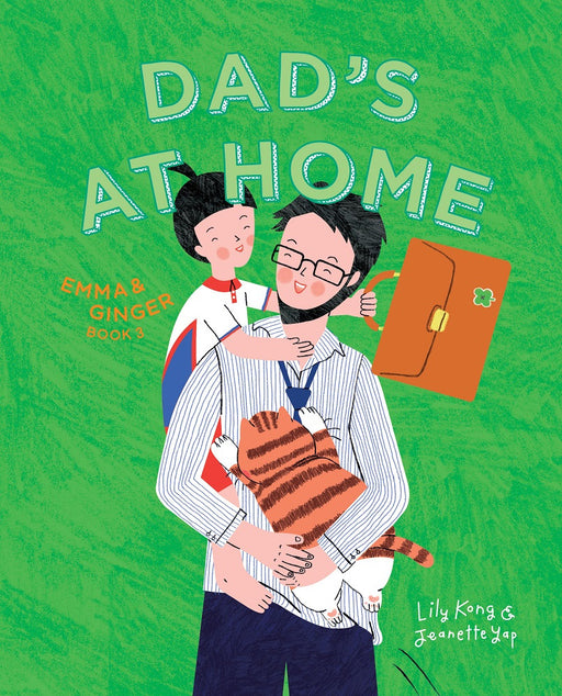 Dad's at Home by Lily Kong