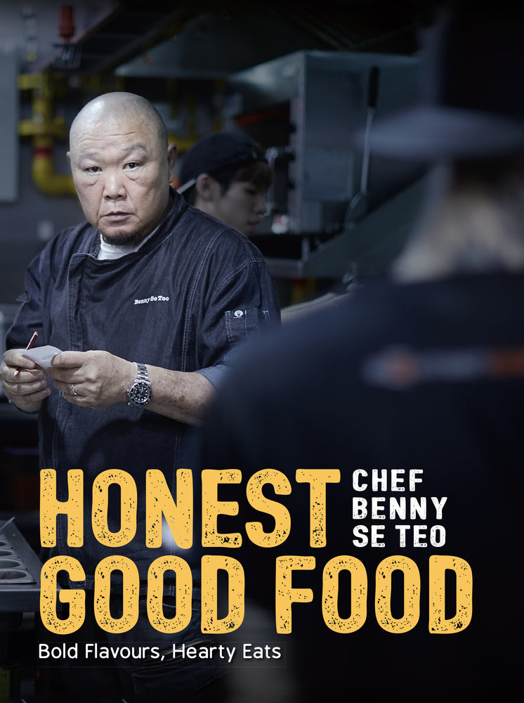 Honest Good Food by Benny Se Teo