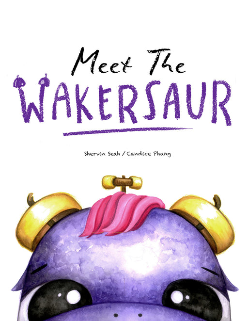 Meet the Wakersaur by Shervin Seah and Candice Phang
