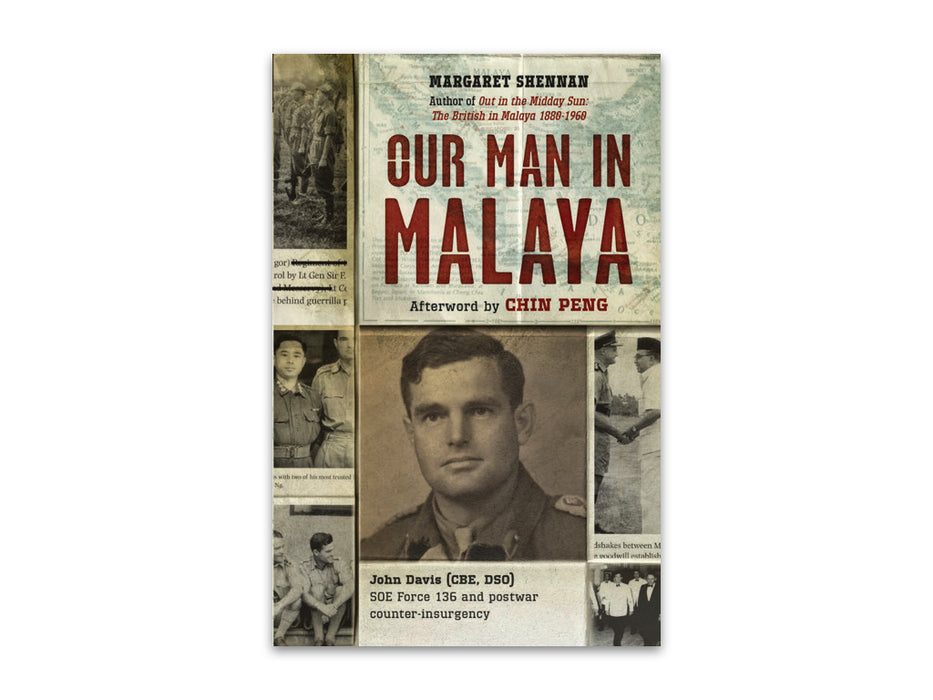 Our Man in Malay by Margaret Shennan