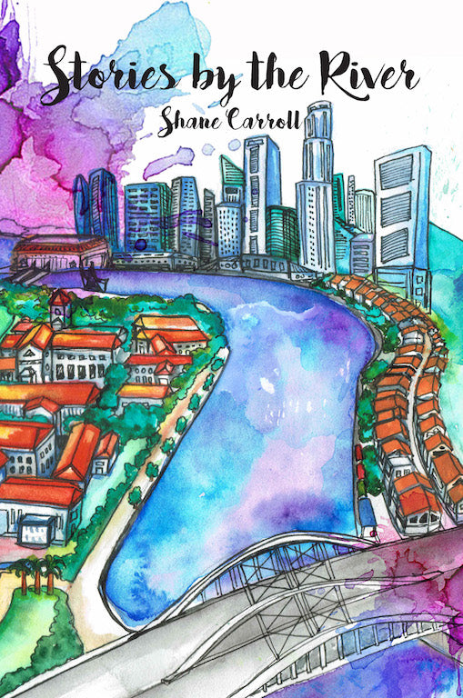Stories by the River - Localbooks.sg