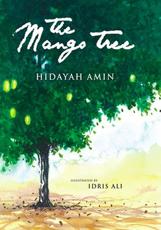 The Mango Tree by Hidayah Amin