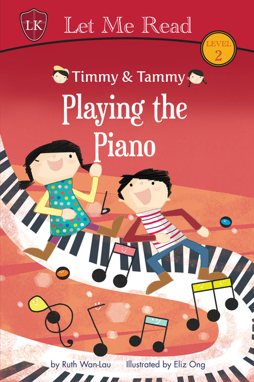 Timmy & Tammy Series: Playing the Piano