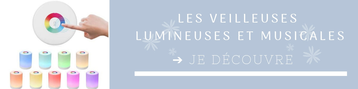 veilleuses musicales et lumineuses