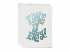 """Take It Easy"" Card"