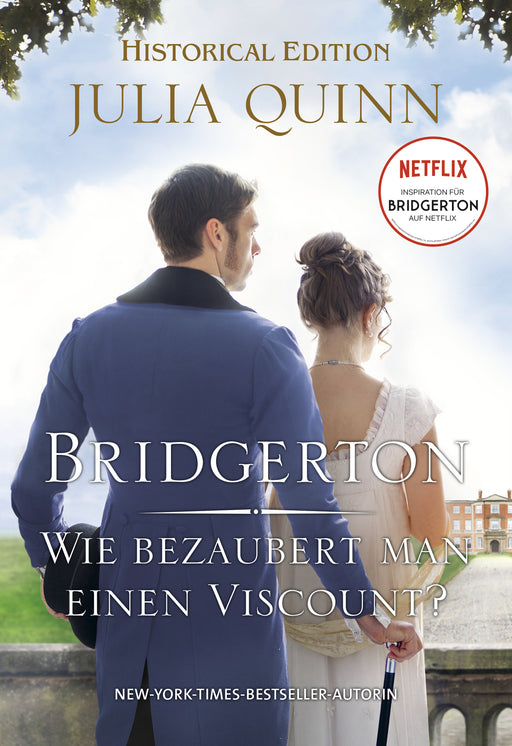 Bridgerton - Wie bezaubert man einen Viscount?