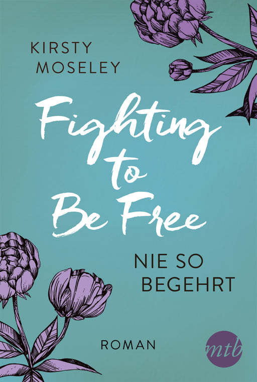 Fighting to Be Free - Nie so begehrt-CORA Verlag