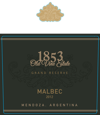 1853 Old Vine Estate Grand Reserve Malbec (2012)