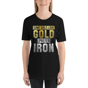 Gold Or Iron T-Shirt