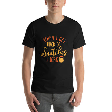 Tired Of Snatches T-Shirt