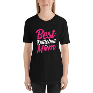 Best Kettlebell Mom T-Shirt