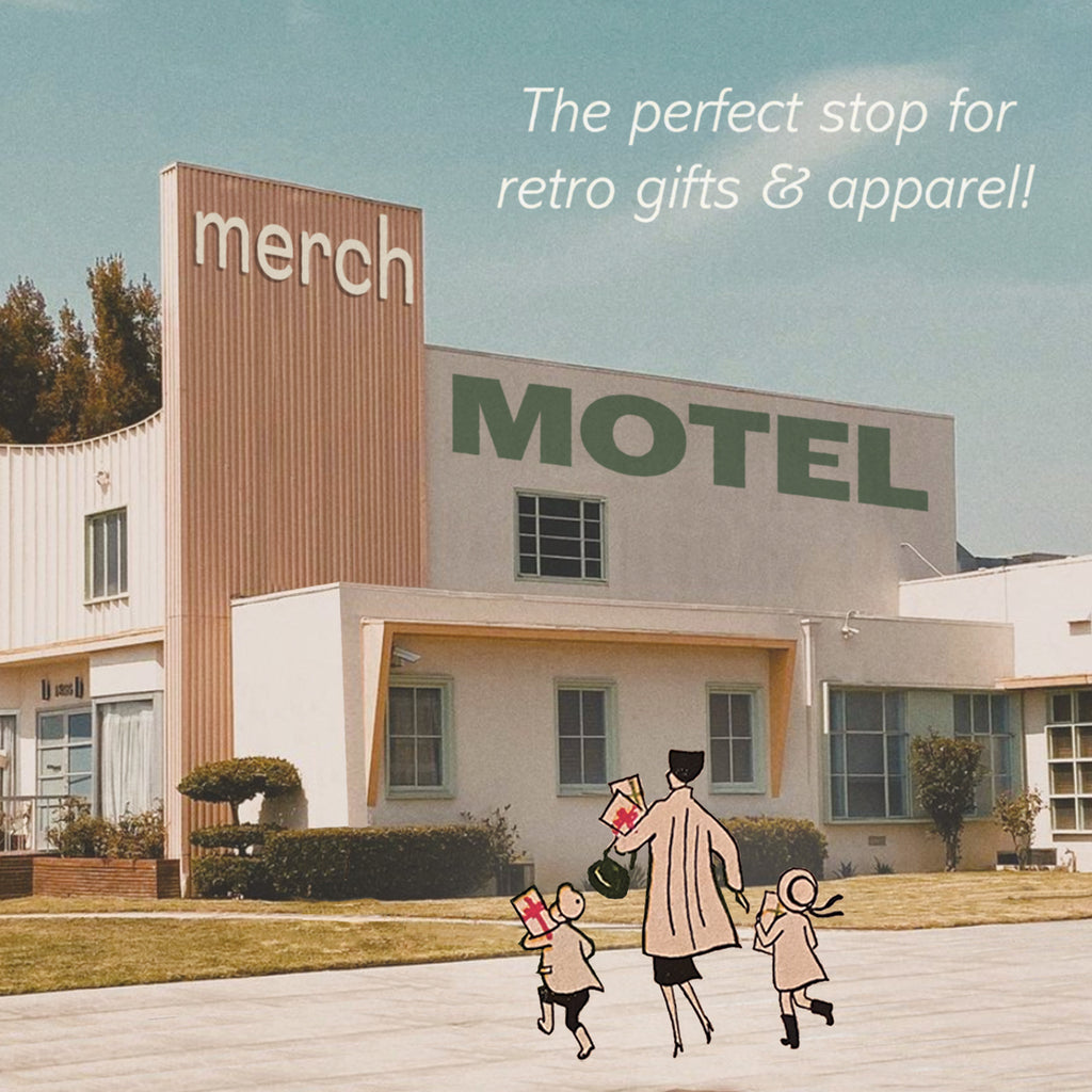 The perfect stop for retro gifts and apparel! Merch motel vintage ad