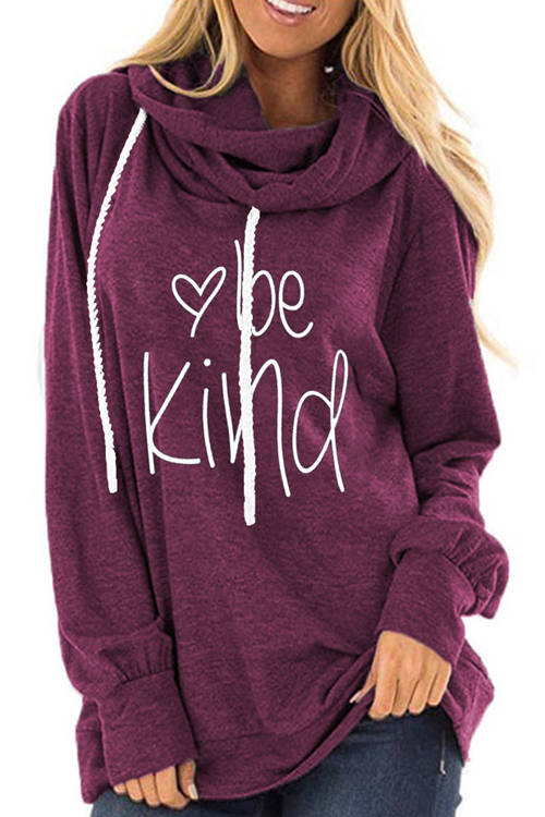 BE KIND Printed Long Sleeve Drawstring Hoodie