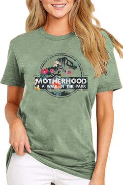 MOTHERHOOD IS A WALK IN THE PARK Printed T-Shirt