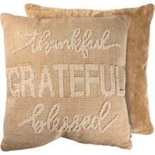 Load image into Gallery viewer, Pillow - Thankful Grateful Blessed