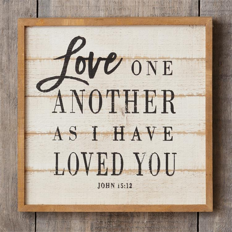 Love One Another As I Have Loved You - Sign