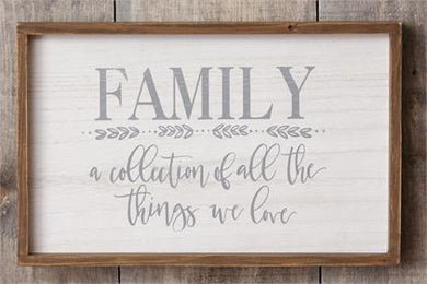 Family A Collection Of All The Things We Love - Sign