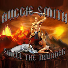 Auggie Smith- Smell The Thunder CD