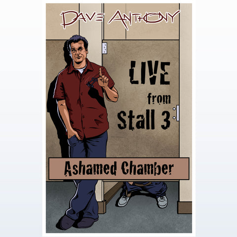 Dave Anthony ASHAMED Chamber Poster