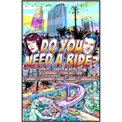 Do You Need A Ride?- Poster