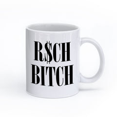 I Seem Fun-R$ch Bitch- Mug