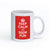 Keep Calm and Seem Fun- Mug