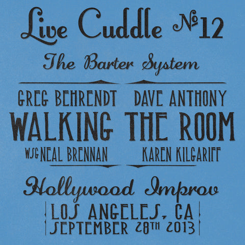 Live Cuddle #12: The Barter System