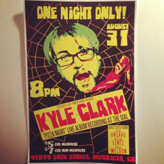 Kyle Clark Pizza Night Poster