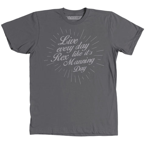Live Every Day... -Unisex tee