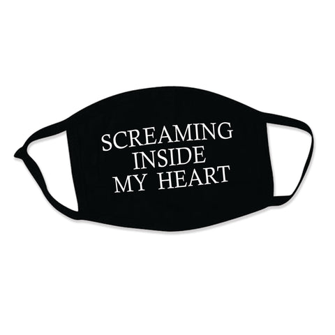 Screaming Inside My Heart - Face mask