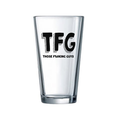 TFG Pint-Size Drinking Glass - Those F%#king Guys