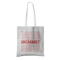 Thank You UnCabaret Tote - UnCabaret