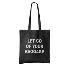 Let Go Of Your Baggage UnCabaret Tote - UnCabaret
