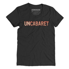 UnCabaret - Female tee