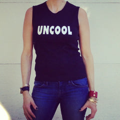 Original Uncool - Female Sleeveless Tee