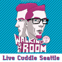Live Cuddle #4 The Battle of Seattle