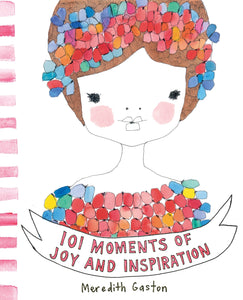 Book 101 Moments of Joy & Inspiration