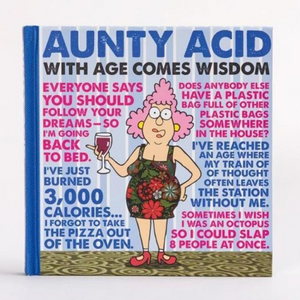 Book Aunty Acid With Age Comes Wisdom