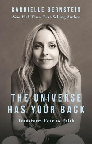 Book The Universe Has Your Back - Gabrielle Bernstein