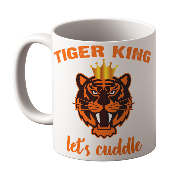 Tiger King Lets Cuddle Mug