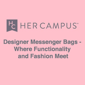 Designer Messenger Bags - Where Functionality and Fashion Meet